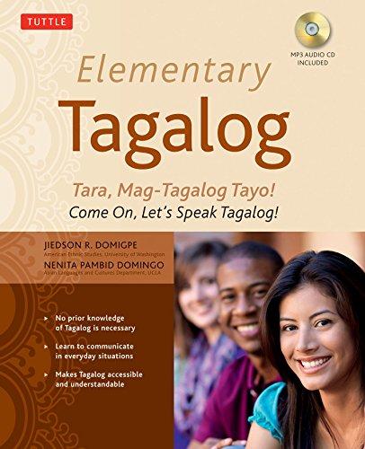 9780804841177: Elementary Tagalog: Tara, Mag-Tagalog Tayo! Come On, Let's Speak Tagalog! [With MP3]