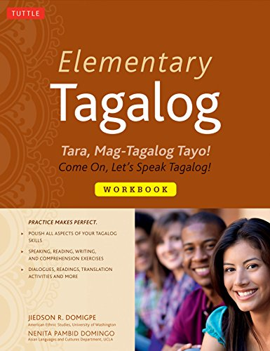 9780804841184: Elementary Tagalog: Tara, Mag-Tagalog Tayo! Come On, Let's Speak Tagalog!
