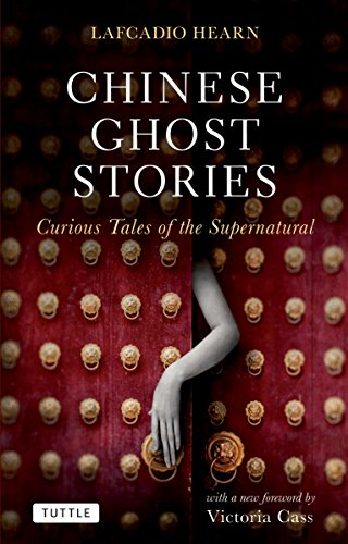9780804841375: Chinese Ghost Stories: Curious Tales of the Supernatural