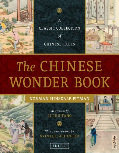 9780804841610: The Chinese Wonder Book: A Classic Collection of Chinese Tales