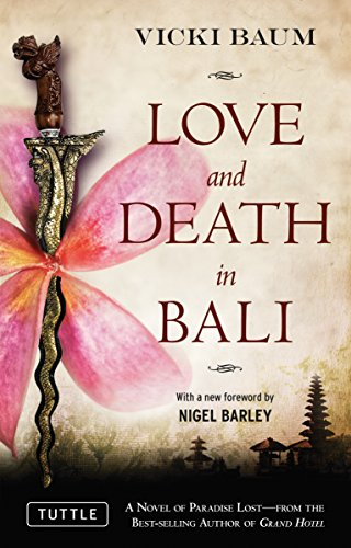 Imagen de archivo de Love and Death in Bali (Periplus Classics Series) a la venta por Wonder Book