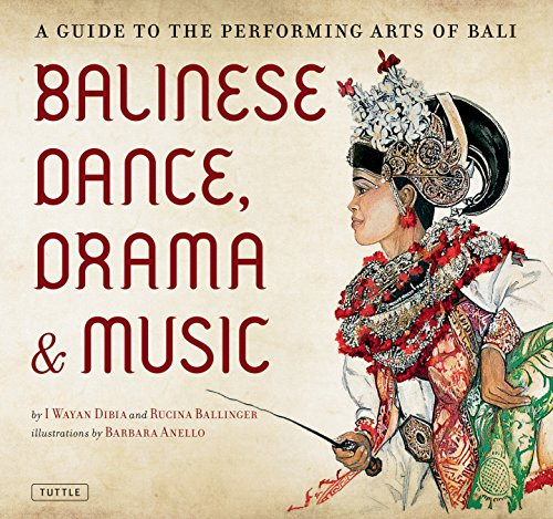9780804841832: Balinese Dance, Drama & Music: A Guide to the Performing Arts of Bali