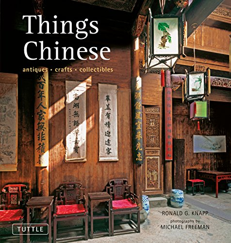 9780804841870: Things Chinese: Antiques, Crafts, Collectibles