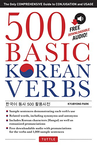 9780804842051: 500 Basic Korean Verbs: The Only Comprehensive Guide to Conjugation and Usage (Downloadable Audio Files Included)
