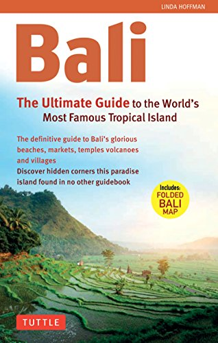 9780804842068: Bali: The Ultimate Guide to the World's Most Spectacular Tropical Island [With Map] (Periplus Adventure Guides)