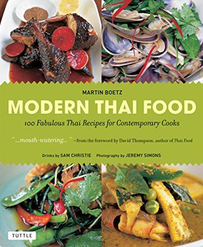 9780804842297: Modern Thai Food: 100 Fabulous Thai Recipes for Contemporary Cooks [Thai Cookbook, 132 Recipes]