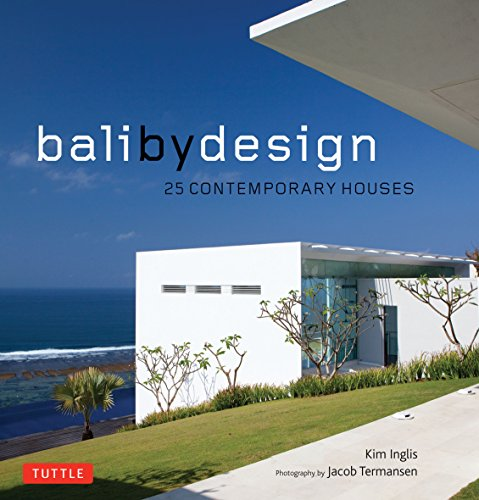 9780804842334: Bali By Design: 25 Contemporary Houses