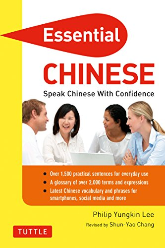 9780804842426: Essential Chinese: Speak Chinese with Confidence! (Mandarin Chinese Phrasebook & Dictionary) (Essential Phrasebook & Disctionary Series)