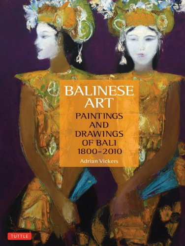 9780804842488: Balinese Art: Paintings and Drawings of Bali 1800-2010