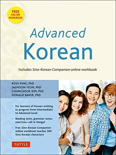 9780804842495: Advanced Korean: Includes Sino-Korean Companion Workbook on CD-ROM [With DVD ROM] (Book & CD Rom)