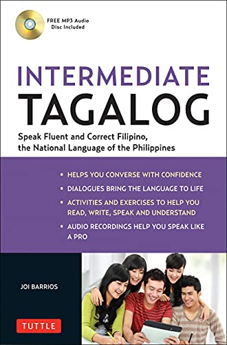 9780804842624: Intermediate Tagalog: Learn to Speak Fluent Tagalog (Filipino), the National Language of the Philippines (Free CD-Rom Included)
