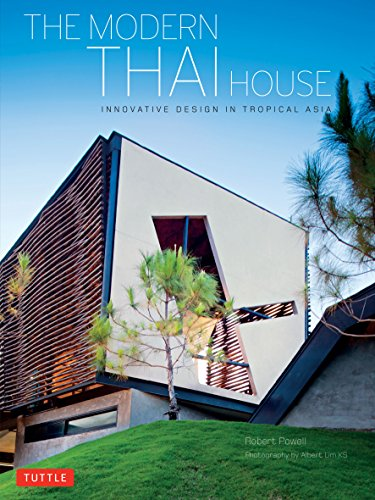 Modern Thai House: Powell, Robert