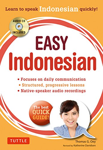 9780804843133: Easy Indonesian: Learn to Speak Indonesian Quickly (Audio CD Included)
