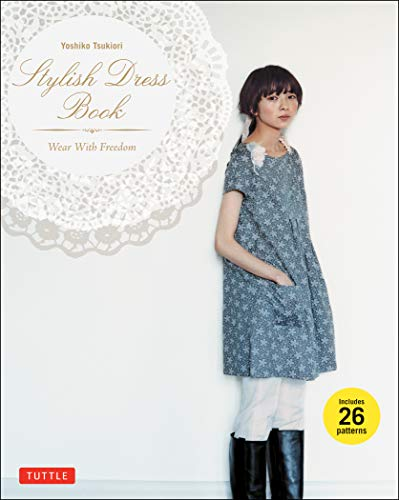 9780804843157: Stylish Dress Book: Wear with Freedom [With Pattern(s)]