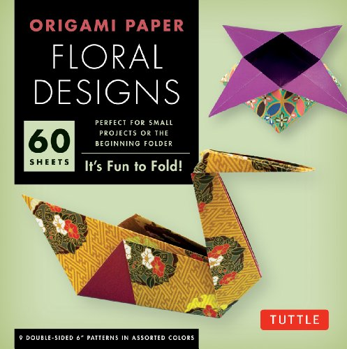 """Origami Paper - Floral Designs - 6"""""""" - 60 Sheets: Tuttle Origami Paper: High-Quality Origami Sheets P"""