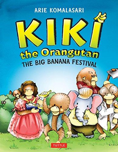 9780804843249: Kiki the Orangutan: The Big Banana Festival