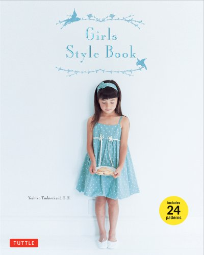 9780804843270: Girls Style Book: [Sewing Book, 24 Patterns]