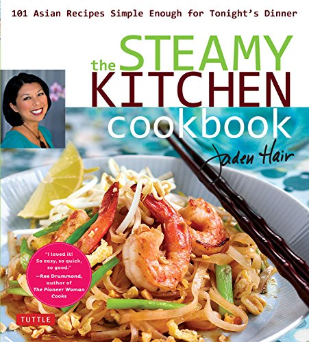 9780804843348: Steamy Kitchen Cookbook: 101 Asian Recipes Simple Enough for Tonight's Dinner
