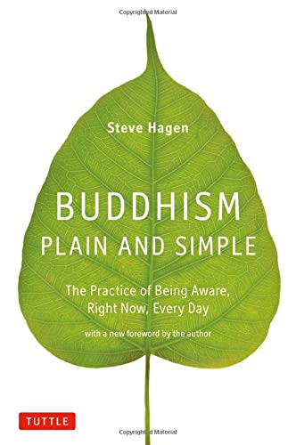 9780804843362: Buddhism Plain and Simple: The Practice of Being Aware, Right Now, Every Day