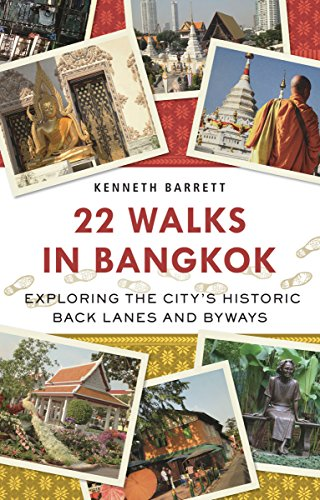 9780804843430: 22 Walks in Bangkok: Exploring the City's Historic Back Lanes and Byways