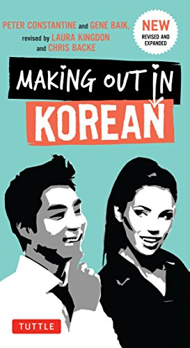 9780804843546: Making Out in Korean: A Korean Language Phrase Book (Making Out Books)