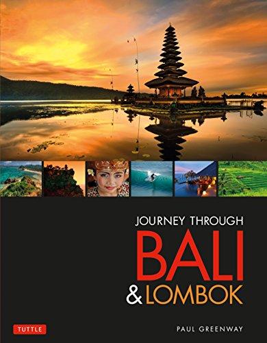 Journey Through Bali & Lombok: Greenway, Paul
