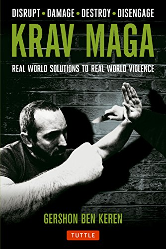 9780804843928: Krav Maga: Real World Solutions to Real World Violence - Disrupt . Damage . Destroy . Disengage
