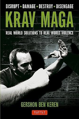 9780804843928: Krav Maga: Real World Solutions to Real World Violence