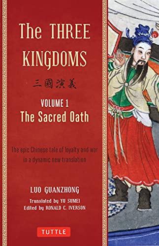 9780804843935: The Three Kingdoms: The Sacred Oath: 1