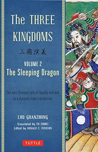 9780804843942: The Three Kingdoms, Volume 2: The Sleeping Dragon: The Epic Chinese Tale of Loyalty and War in a Dynamic New Translation (with Footnotes)