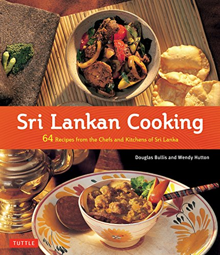 9780804844161: Sri Lankan Cooking: 64 Recipes from the Chefs and Kitchens of Sri Lanka