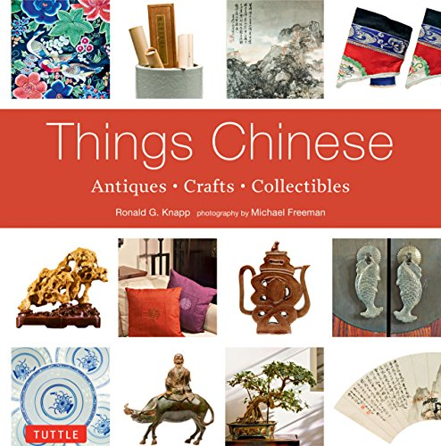 9780804844192: Things Chinese: Antiques, Crafts, Collectibles