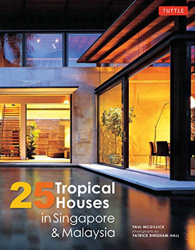 25 Tropical Houses in Singapore and Malaysia: McGillick, Paul