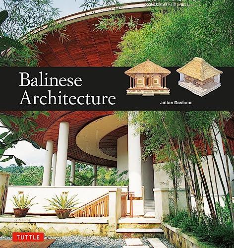Balinese Architecture: Julian Davison, Nengah