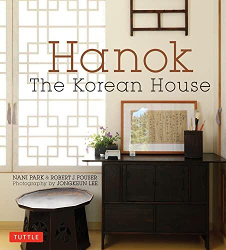 9780804844673: Hanok: The Korean House