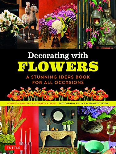 9780804845014: Decorating with Flowers