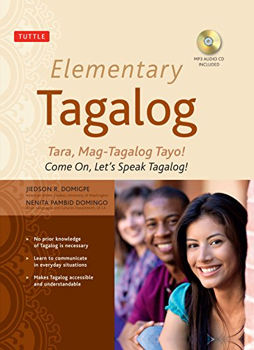 9780804845144: Elementary Tagalog: Tara, Mag-Tagalog Tayo! Come On, Let's Speak Tagalog! (MP3 Audio CD Included)