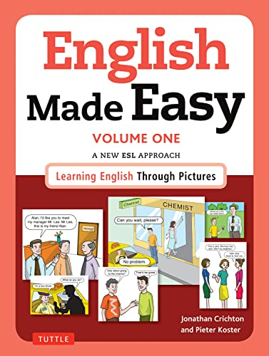 9780804845243: English Made Easy: A New ESL Approach: Learning English Through Pictures