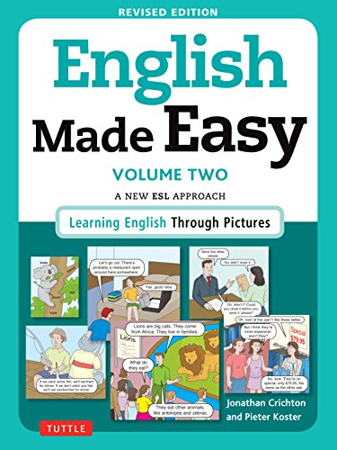 9780804845250: English Made Easy Volume Two: A New ESL Approach: Learning English Through Pictures