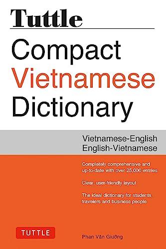 Tuttle Compact Vietnamese Dictionary: Vietnamese-English English-Vietnamese (Paperback): Phan Van Giuong