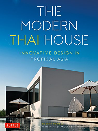 9780804845700: The Modern Thai House: Innovative Design in Tropical Asia