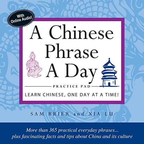 9780804845854: Chinese Phrase A Day Practice Pad: Learn Chinese One Day at a Time!