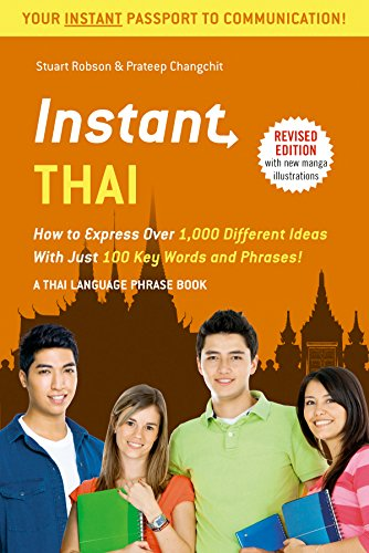 9780804845960: Instant Thai: How to Express 1,000 Different Ideas with Just 100 Key Words and Phrases! (Thai Phrasebook & Dictionary) (Instant Phrasebook Series)