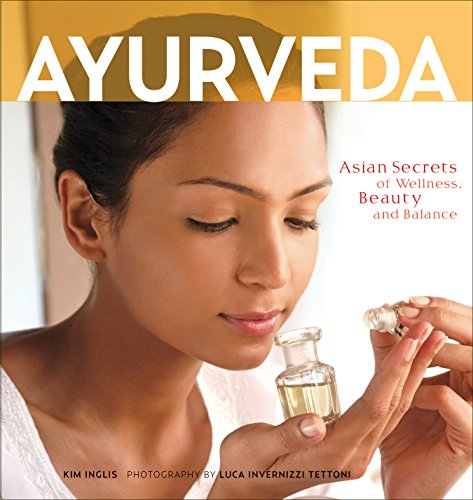 9780804846561: Ayurveda: Asian Secrets of Wellness, Beauty and Balance
