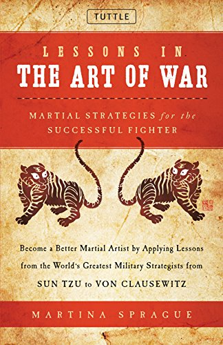 9780804846585: Lessons in the Art of War: Martial Strategies for the Successful Fighter