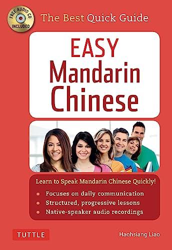 Easy Mandarin Chinese: Learn to Speak Mandarin Chinese Quickly!