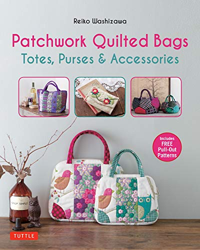 9780804846660: Patchwork Quilted Bags: Totes, Purses and Accessories