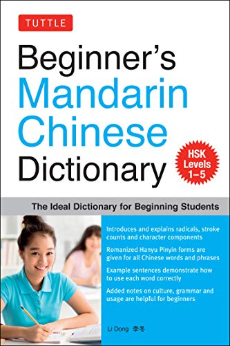 Beginners Mandarin Chinese Dictionary: The Ideal Dictionary for Beginning Studes - HSK Level 1-5