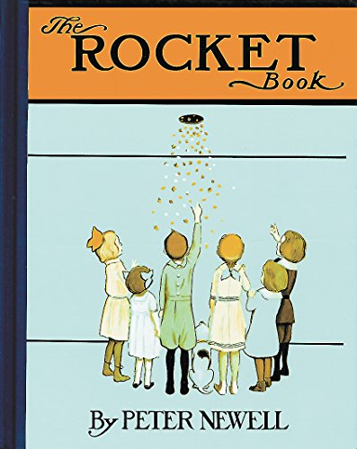 9780804847421: The Rocket Book (Peter Newell Children's Books)