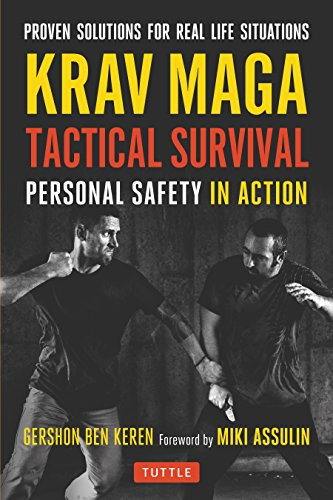 9780804847650: Krav Maga Tactical Survival: Personal Safety in Action. Proven Solutions for Real Life Situations